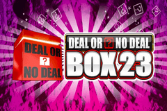 Deal or No Deal Box 23 Slot