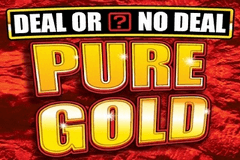 Deal or No Deal Pure Gold Slot