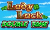 Lady Luck Double Take Slot