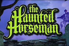The Haunted Horseman Slot