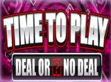 Time to Play Deal or No Deal Slot