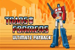 Transformers Ultimate Payback Slot