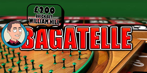 Willian Hill Quick Bagatelle